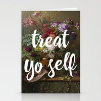 treat yo self Stationery Cards featuring treat yo self by ecce