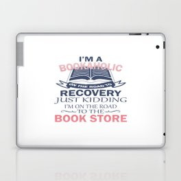 I'M A BOOKAHOLIC Laptop & iPad Skin