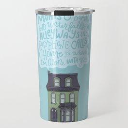 Home Is With You Travel Mug