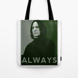 Severus Snape Always Tote Bag