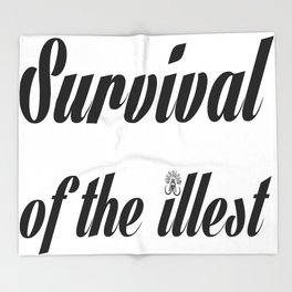"""Barbarica """"Survival of the illest"""" (white) Throw Blanket"""