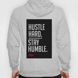 Hustle Hard. Stay Humble. Hoody