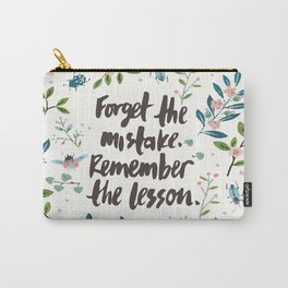 Forget The Mistake. Remember The Lesson. Carry-All Pouch