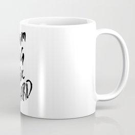 Dream Big Work Hard Coffee Mug