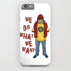We Do What We Want Slim Case iPhone 6s