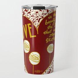 Love, Soul, Grow Love Print - A4 Love Prints Travel Mug