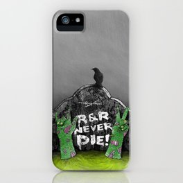 Rock & Roll Never die! iPhone Case