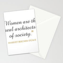 Women are the real architects of society Stationery Cards