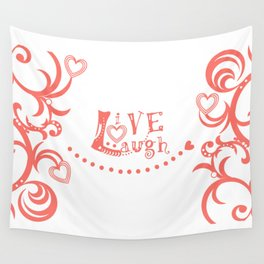 Live Love Laugh in Coral Wall Tapestry