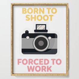 Born To Shoot Forced to Work Serving Tray