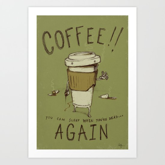 Zombie Coffee Art Print
