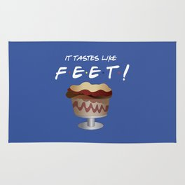 It tastes like feet - Friends TV Show Rug