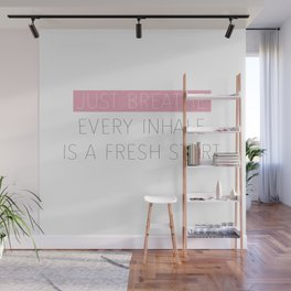 Just Breathe - Encouraging Typography Wall Mural