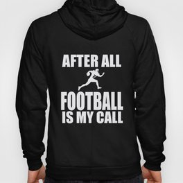 American Football After All Touchdown Gift Hoody