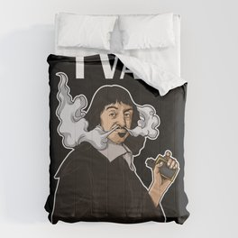 I Vape Therefore I Am | Vaping Rene Descartes Comforters