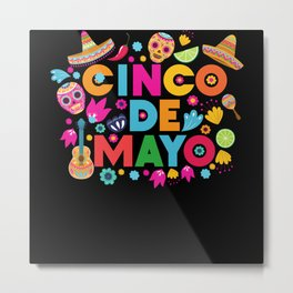 Cinco de Mayo Party Celebration Fiesta Metal Print