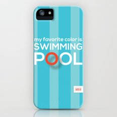 My favorite color is swimming pool iPhone (5, 5s) Slim Case