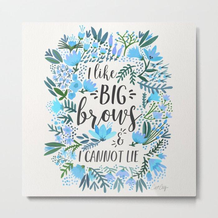 Big Brows – Blue Palette Metal Print