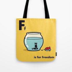 F is for freedom - the irony Tote Bag