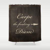 carpe Shower Curtains featuring Carpe Diem by Durin Eberhart