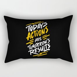 Today's actions are tomorrow's results positive quotes typography illustration on dark background Rectangular Pillow