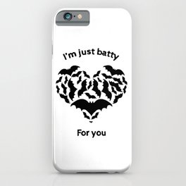 Batty For You iPhone Case