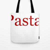 pasta Tote Bags featuring Pasta by Pan Fox Productions