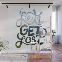 Lets Get Lost Wall Mural