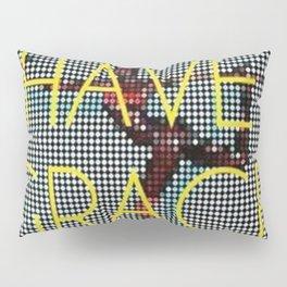 Have Grace Pillow Sham