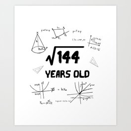 Square Root Of 144 12th Birthday Art Print
