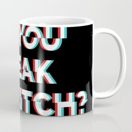 Do You Speak In Glitch? Coffee Mug