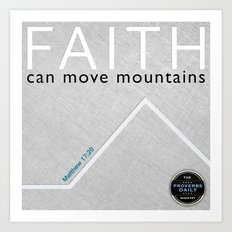 Faith Moves Mountains Art Print