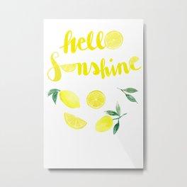 Hello Sunshine Lemons Metal Print