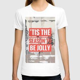 Snowfall - 'Tis the season T-shirt