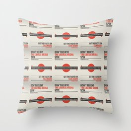 Don't Believe The Liberal Media Throw Pillow