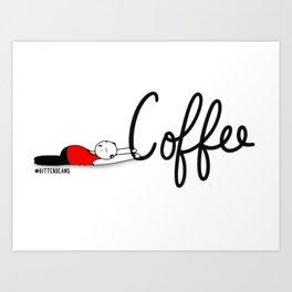 Coffee Save Me... Art Print