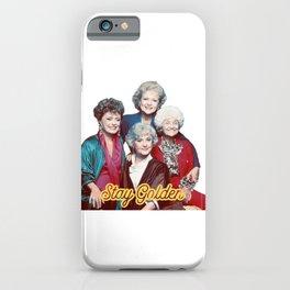 The Golden Girls - Stay Golden iPhone Case