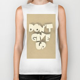 Don't give up #2 Biker Tank