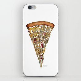 Pizza is Power iPhone Skin