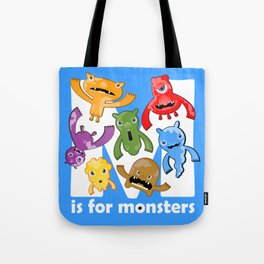 M is for Monsters! Tote Bag