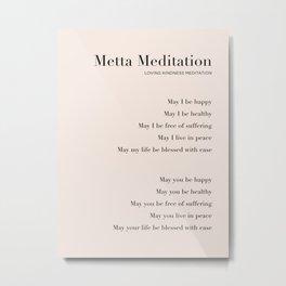 Metta Meditation. Loving Kindness Meditation Metal Print