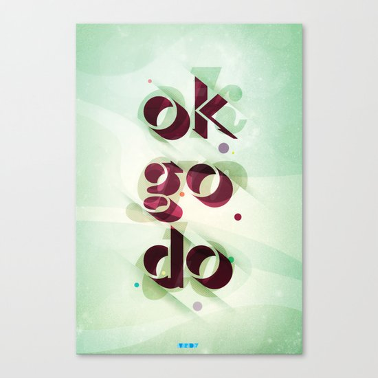 Ok Go Do Canvas Print