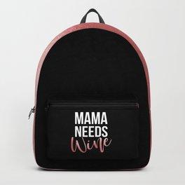 Mama Needs Wine Backpack