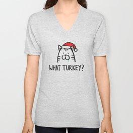 What turkey? Unisex V-Neck