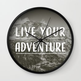 Live Your Adventure Wall Clock