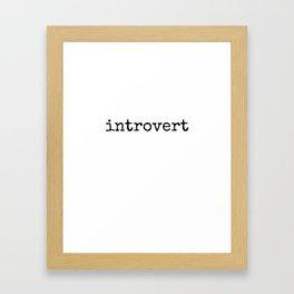 introvert - Lowercase - Black Framed Art Print