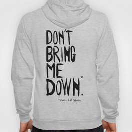 Don't Bring Me Down  Hoody