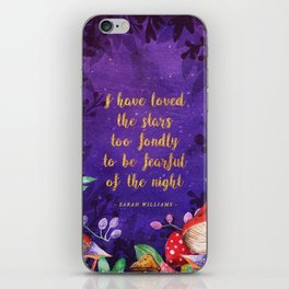 I have loved the stars iPhone Skin