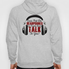 Headphones On Shut Idiots Jerks Morons Up Hoody