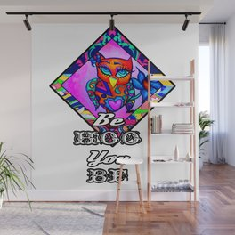Be Hoo you be Wall Mural